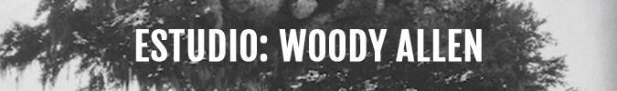 Estudio: Woody Allen
