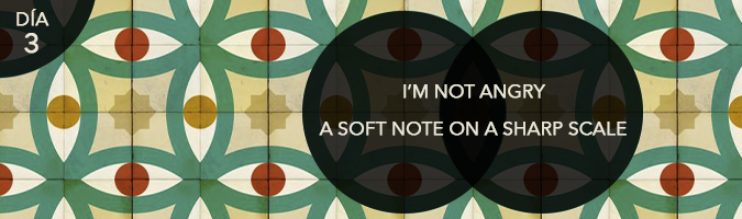 Festival Cines del Sur 2014: Día 3 (I'm not Angry, A Soft Note on a Sharp Scale)
