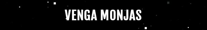 Venga Monjas